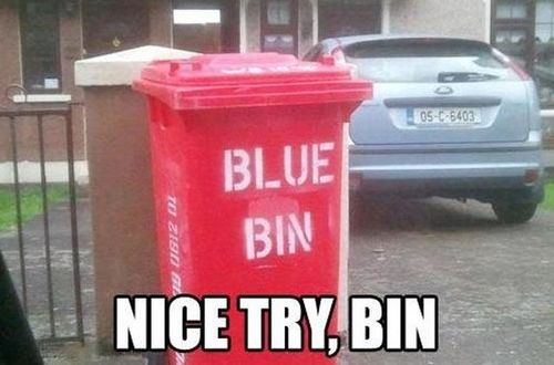 nice try bin, red bin thinks it's a blue bin, label fail