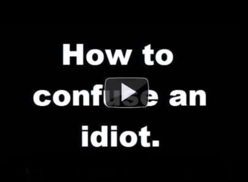 troll, prank, how to, confuse, idiot