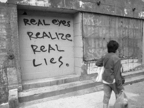 graffiti, wordplay, real eyes, realize, real lies