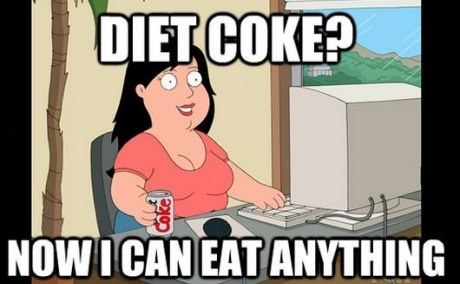 diet coke?, now I can eat anything, family guy, meme