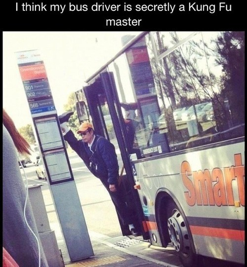bus driver, stretch, flexible, kung fu master