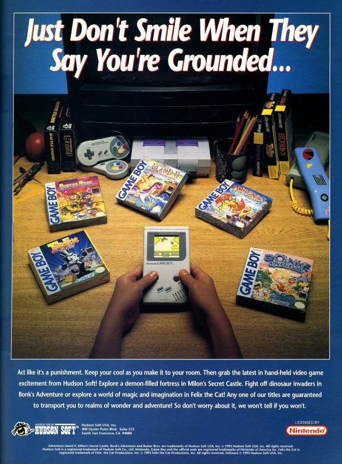 just don't smile when they said you're grounded, old nintendo gameboy ad