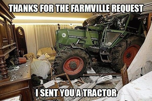 meme, farmville, traktor, accident, house, fail