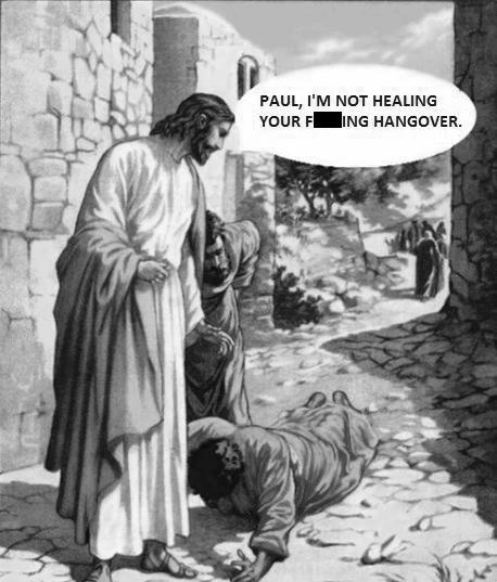 paul i'm not healing your fucking hangover, jesus, art history meme