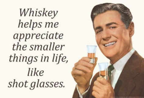 shot glasses, whiskey, appreciate the smaller things in life