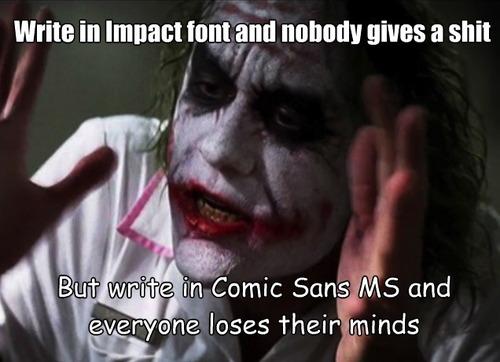 the joker, impact, font, comic sans ms