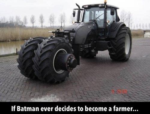 if batman ever decides to become a farmer...