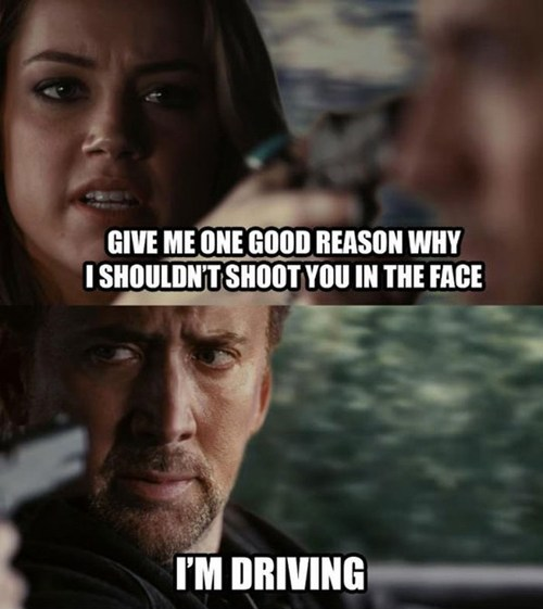 comic, one good reason, driving, shoot in the face