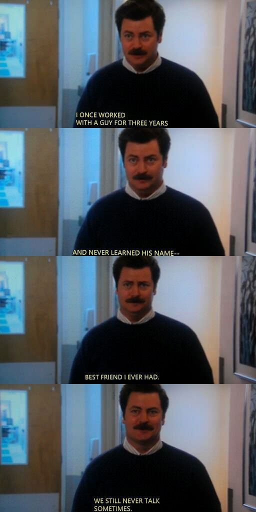 ron swanson, anchorman, friends, manly