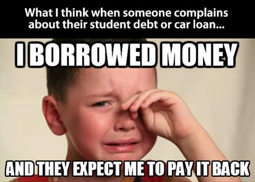 first world problems, debt, meme, money