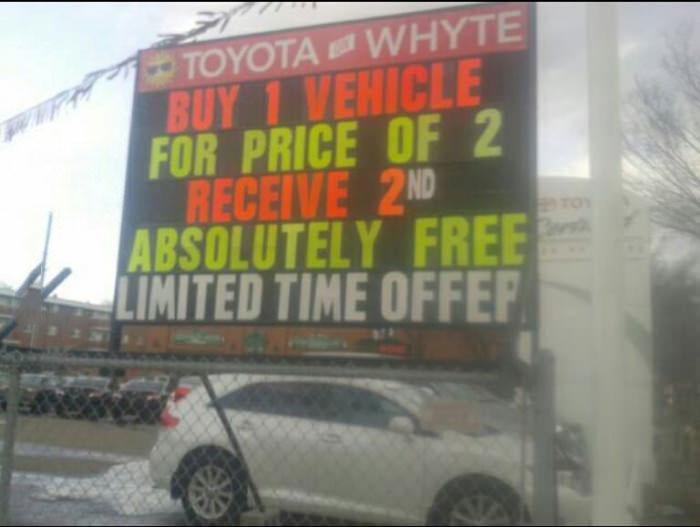 deal, wtf, sarcasm, bogo, toyota car dealership