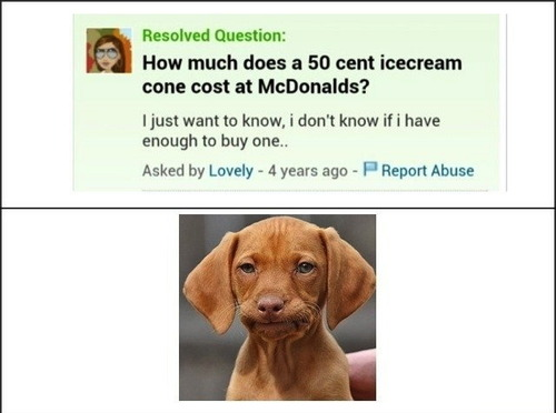 yahoo, questions, answers, 50 cent ice-cream cone, cost, stupid