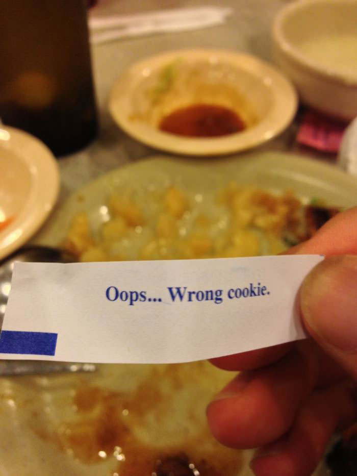 oops wrong cookies, lazy fortune cookie fortune