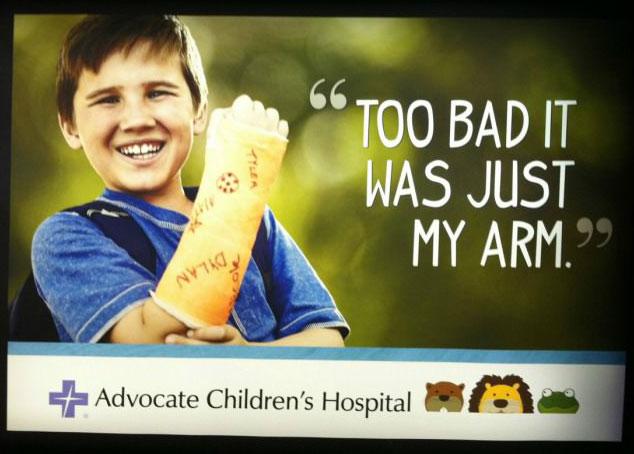 billboard, hospital, broken arm, quote, wtf