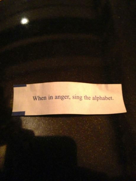 when in anger sing the alphabet, fortune cookie