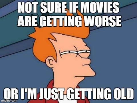 fry, futurama, meme, movies, older