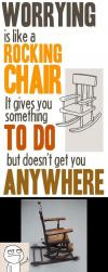 worrying, rocking chair, comparison, life, advice