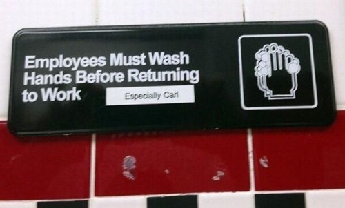 hand wash, sign, carl, lol