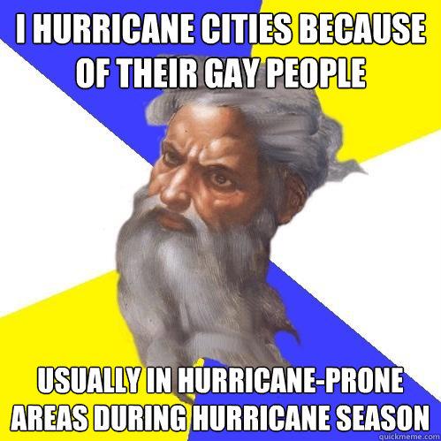 god, meme, hurricane, gay people