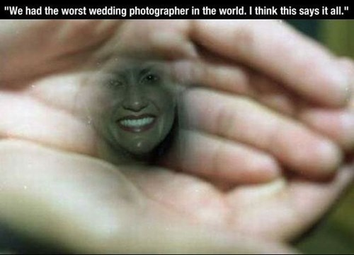 we had the worst wedding photographer in the world, I think this says it all, dark face in hands