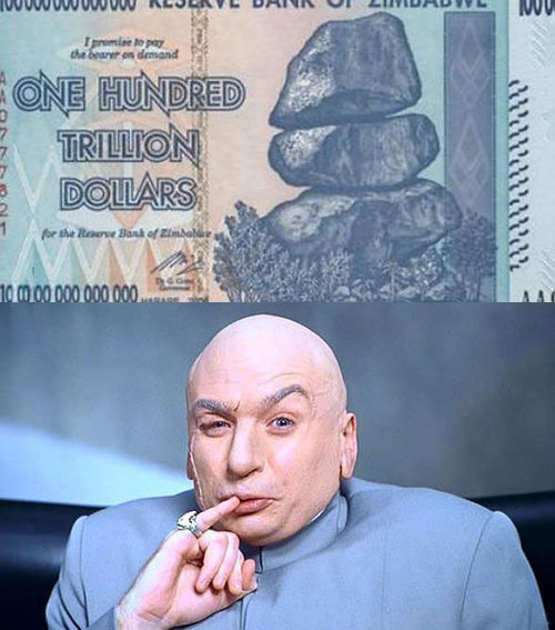 dr evil, one hundred trillion dollars, money