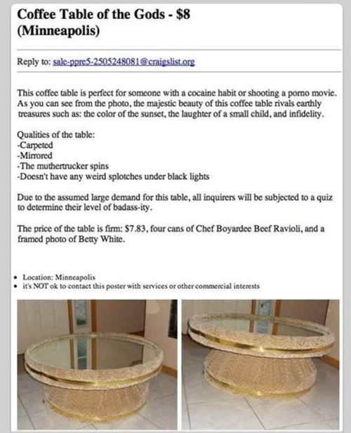 epic craigslist ad, coffee table of the gods, lol