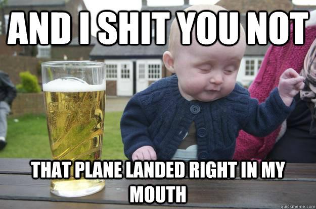 drunk baby, meme, plane, mouth, feed