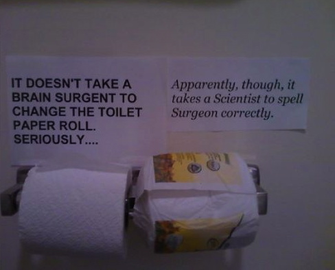 toilet paper, sign, spelling, fail