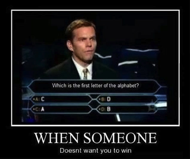 who wants to be a millionaire, motivation, trick question, troll