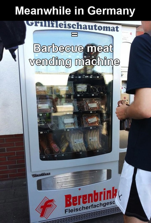 vending machine, barbecue, meanwhile in germany, win