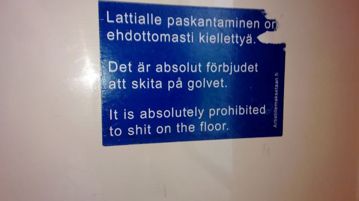sign, absolutely prohibited to shit on the floor, wtf