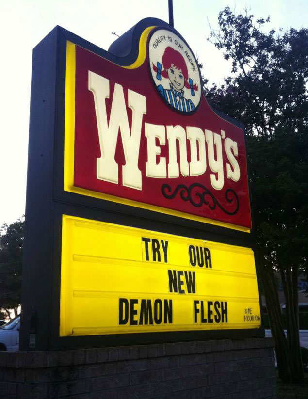 wendys, sign, demon flesh, wtf, vandalism