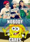 nobody cares, meme, spongebob, boyfriend, girlfriend, sister, brother