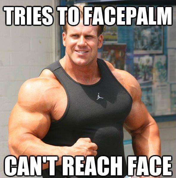 meme, body builder, facepalm, can't reach face