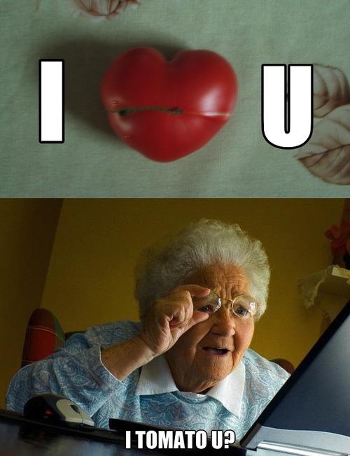 meme, elderly, read wrong, lol, tomato, love