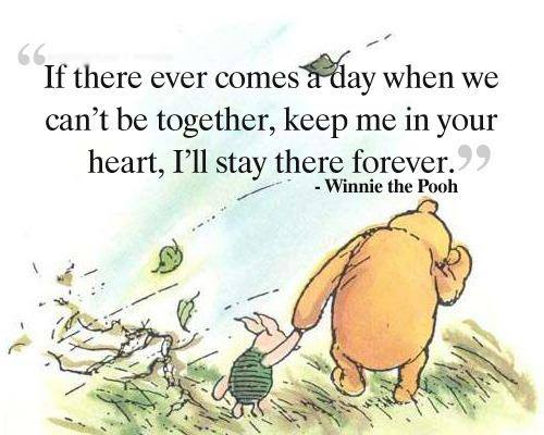 winni the pooh, keep me in your heart, quote, life, heartwarming,