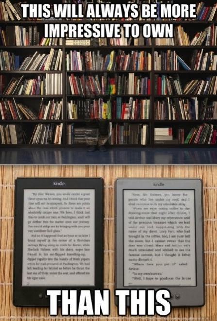 book case, kindle, e reader, meme, impressive to own