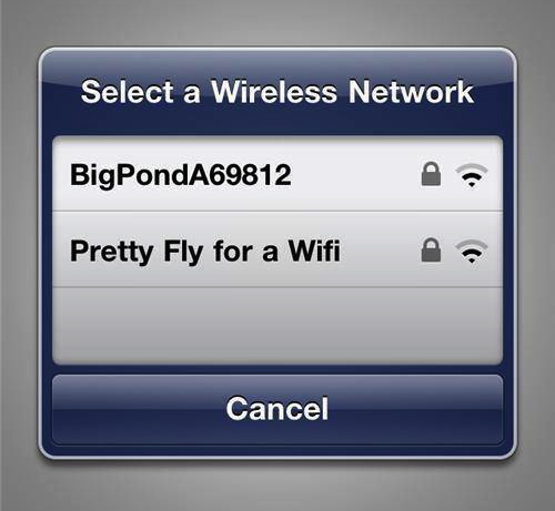 pretty fly for a wifi, name, lol