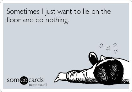 ecard, drunk, lie on the floor and do nothing