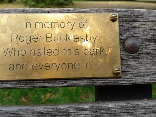 plaque, in memory of, hated this park and everyone in it, lol