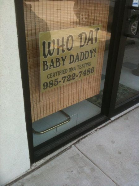 who dat baby daddy, sign, awkward name, lol, wtf