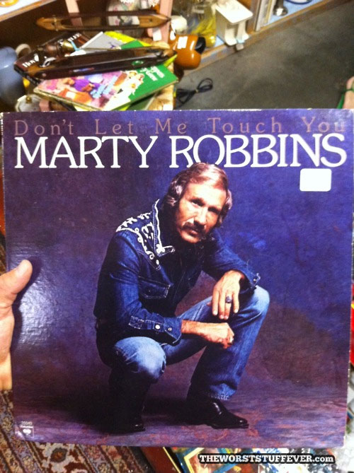 the worst album title ever, marty robbins, don't let me touch you, wtf