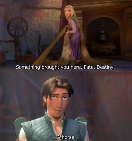 something brought you here, rapunzel, fate, destiny, horse, joke, disney