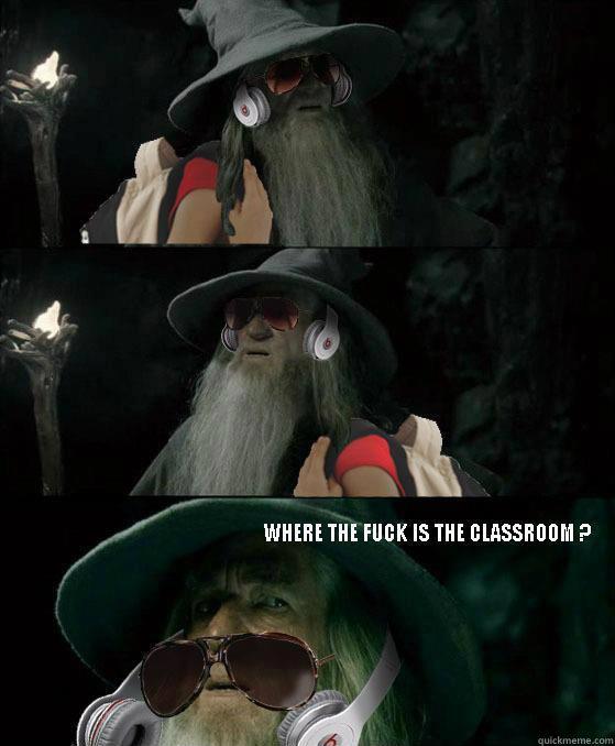 classroom, freshman at college, gandalf, meme, lotr
