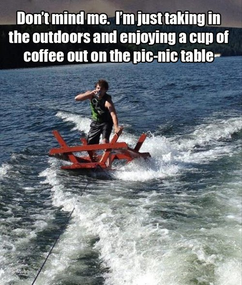 picnic table surfing, wtf, meme, water skiing, lake