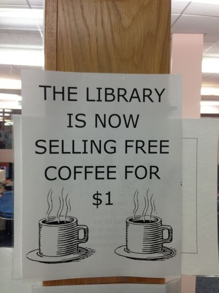 free coffee, sign, library, fail