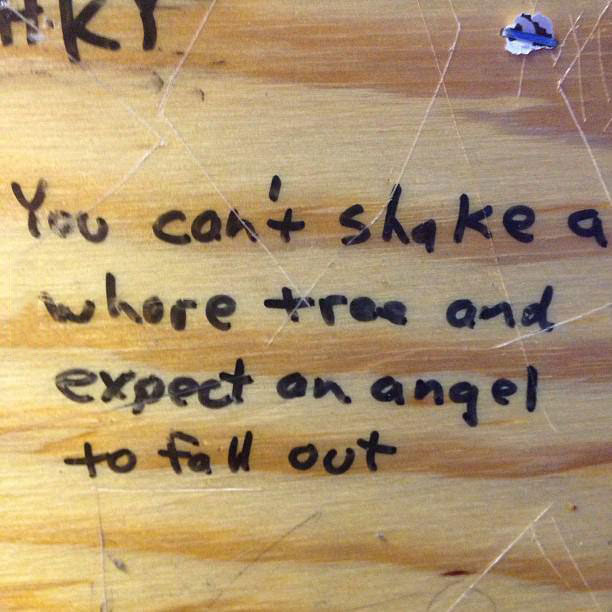 bathroom stall graffiti, whore tree, angel fall out, lol