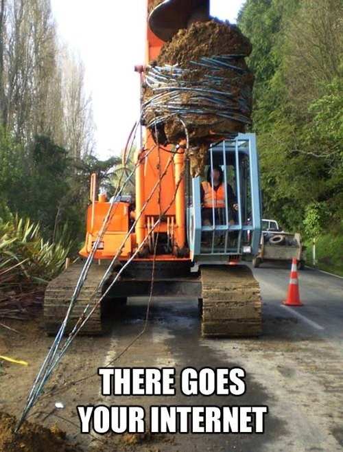 fail, construction, drill, wires, meme, there goes your internet