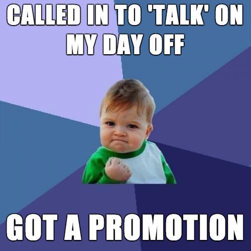meme, win kid, day off, talk, promotion