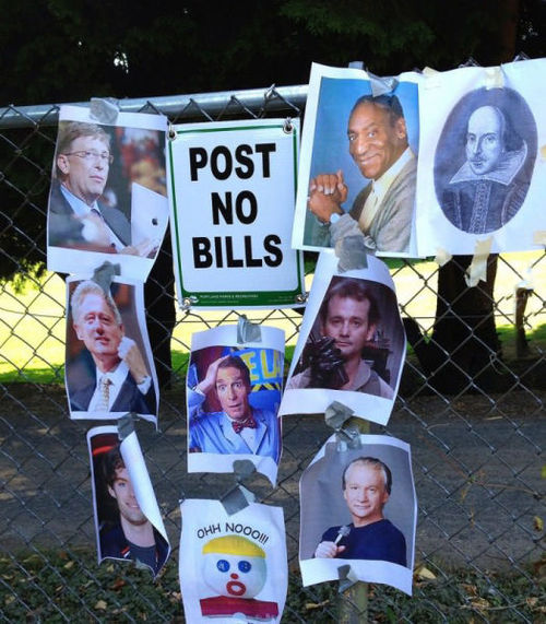 post no bills, literal, bill, sign, gates, clinton, nye, murray, mather, cosby, shakespear, fence